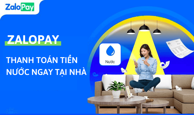 Cách thanh toán hóa đơn tiền nước online bằng ví điện tử ZaloPay